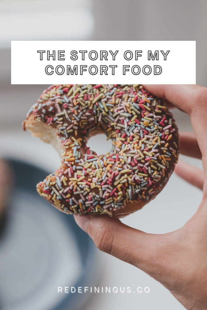 Comfort Food Story; Comfort Food Really MEans, Doughnut