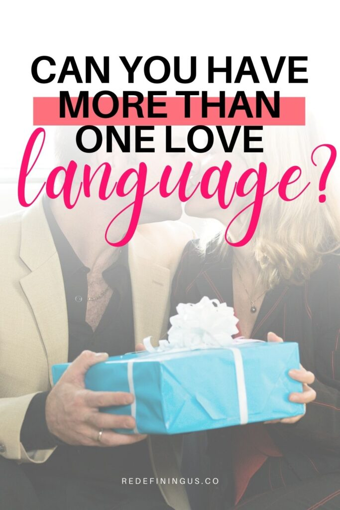can you have multiple love languages, more than one love language