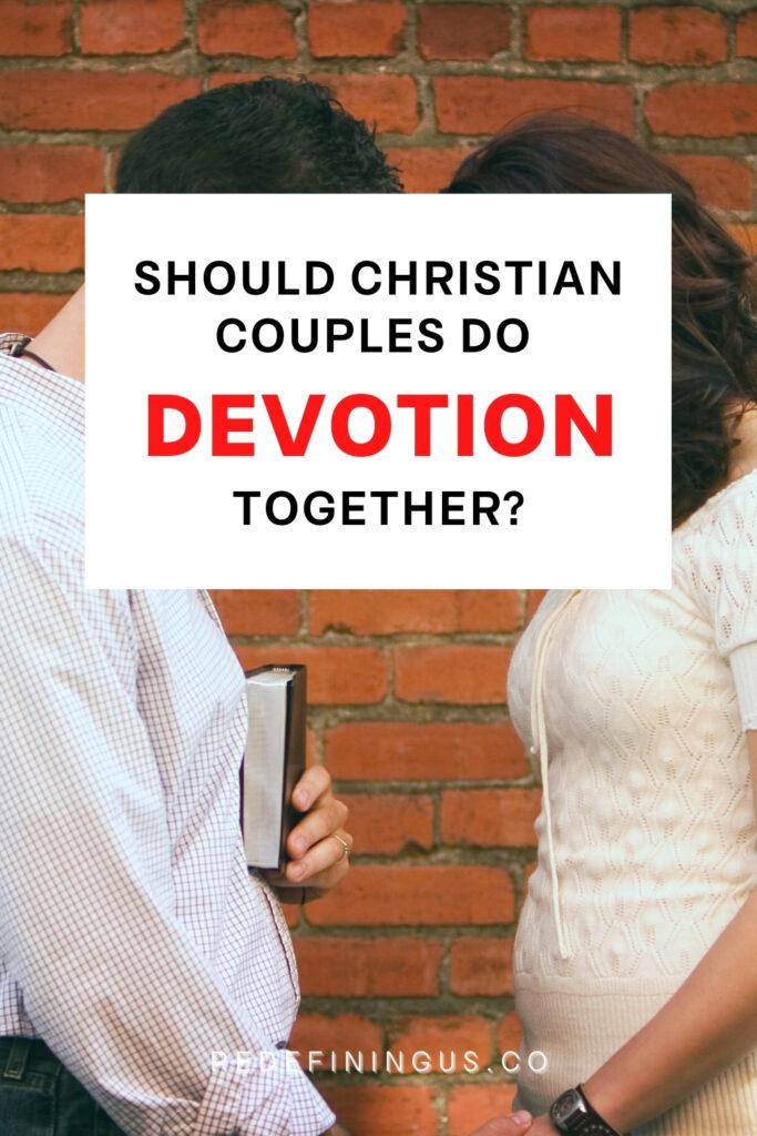 Should Vhristian Couples Do Devotions Together