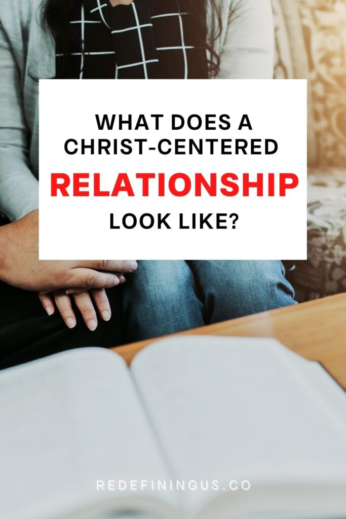 How to Put God in the Center of Your Relationship, what a christ-centered relationship looks like