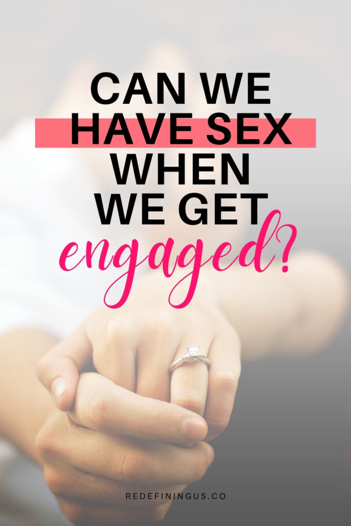 can we have sex when we get engaged