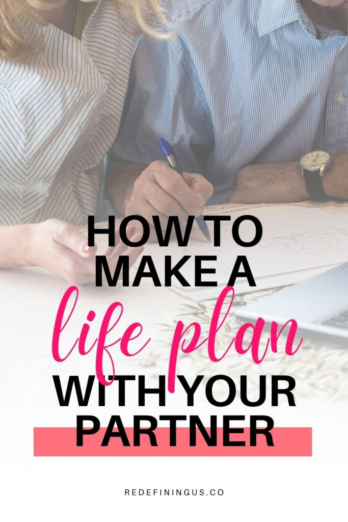 how to make a life plan with your partner