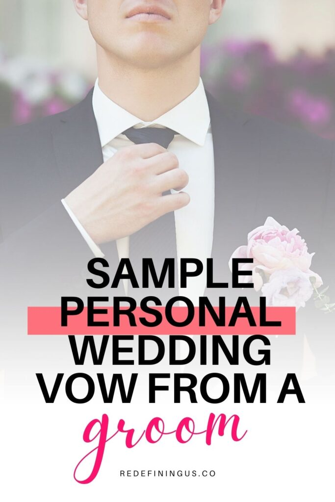 """Touching wedding vow of a Christian Groom, """"personal wedding vows christian"""""""