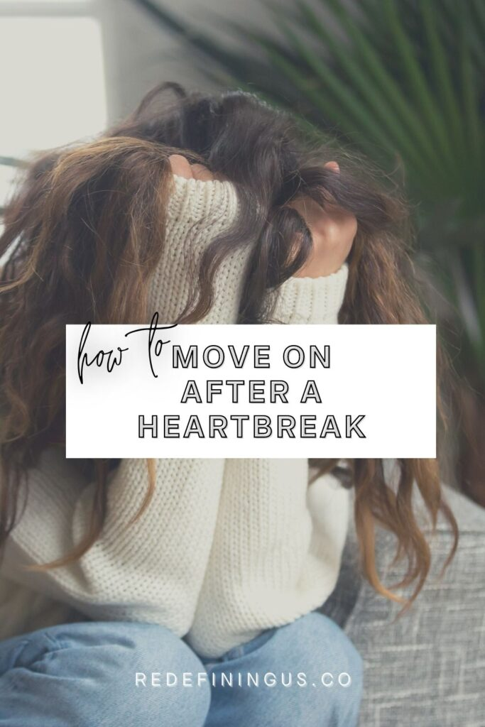 how to move on after heartbreak breakup