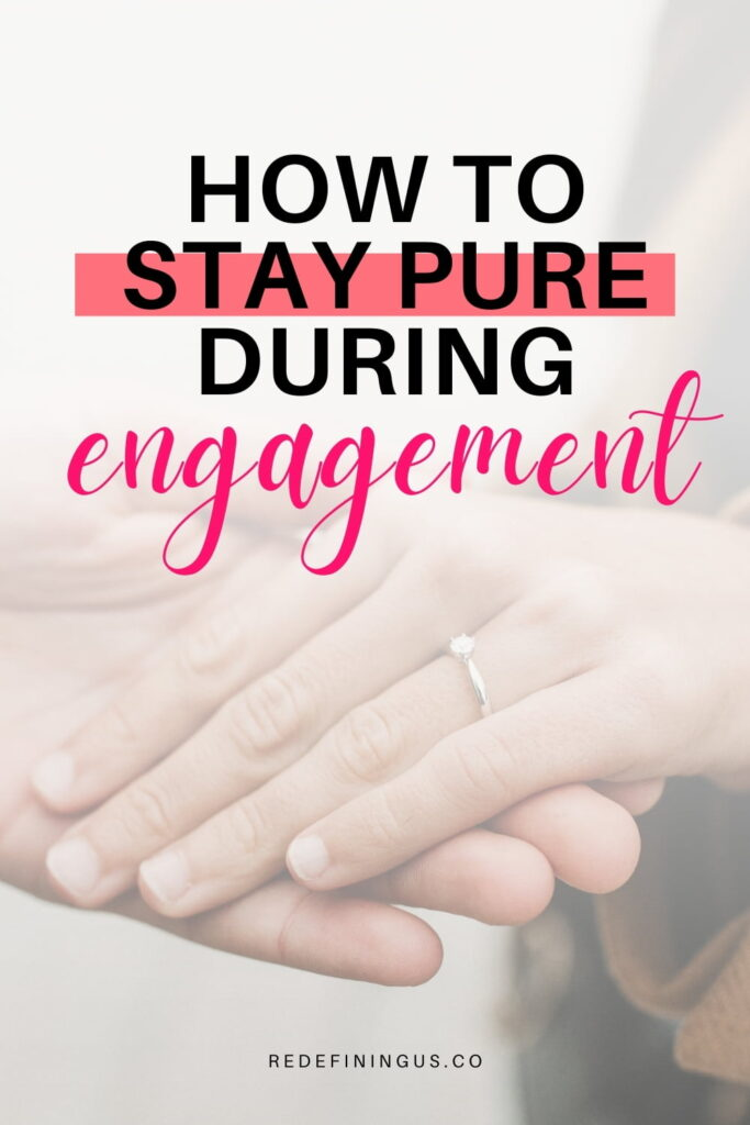 staying pure during engagement, temptation during engagement, engaged couples struggling with puritystaying pure during engagement, temptation during engagement, engaged couples struggling with purity